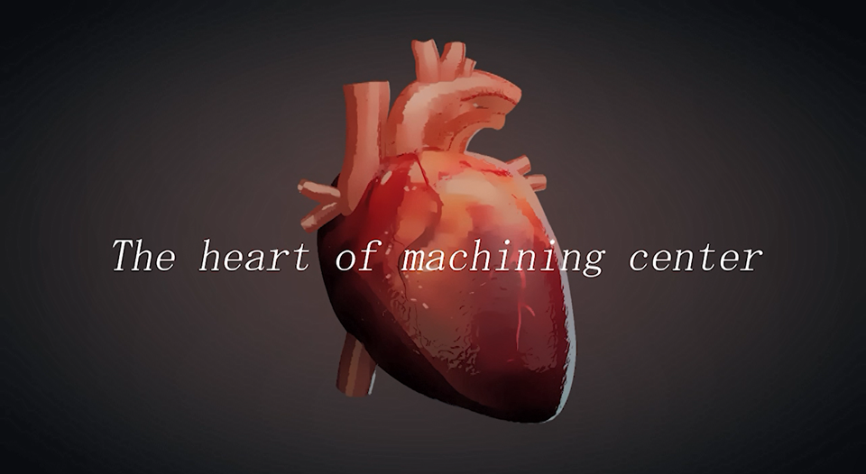 The heart of the machining centre